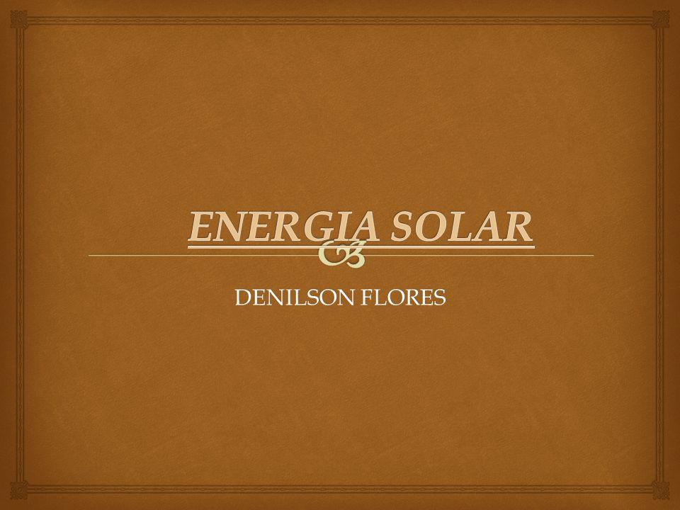 ENERGIA SOLAR DENILSON FLORES