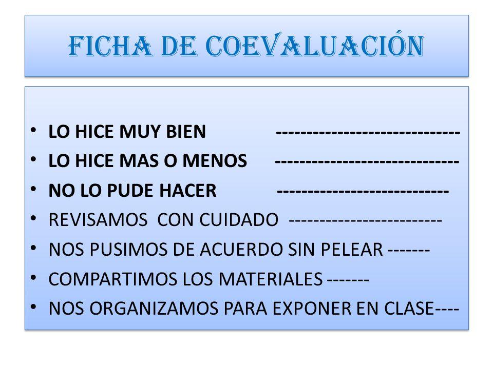 FICHA DE COEVALUACIÓN LO HICE MUY BIEN ------------------------------