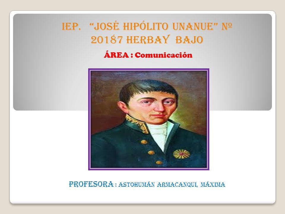 IEP. JOSÉ HIPÓLITO UNANUE Nº 20187 HERBAY BAJO