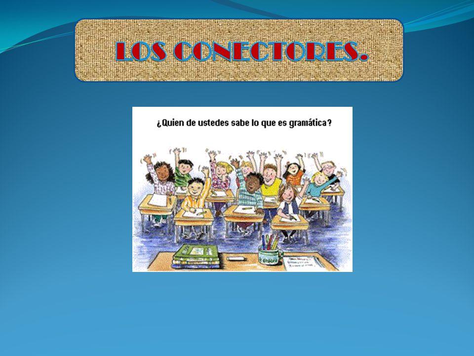 LOS CONECTORES.