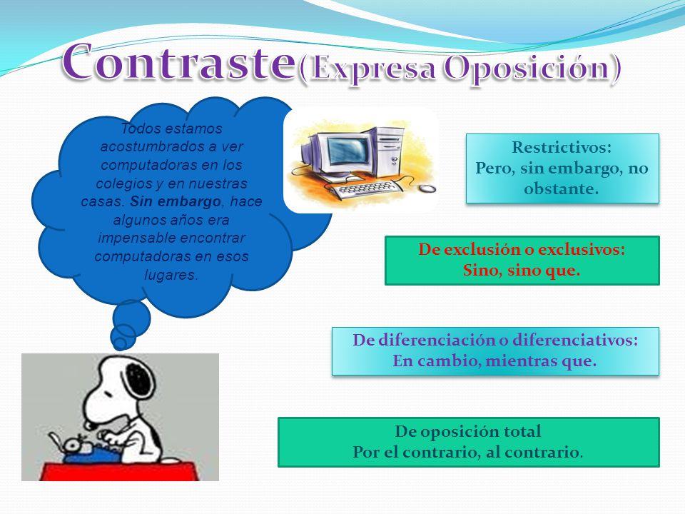 Contraste(Expresa Oposición)