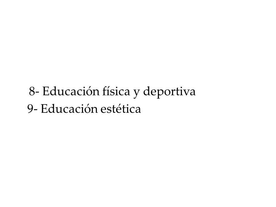 8- Educación física y deportiva