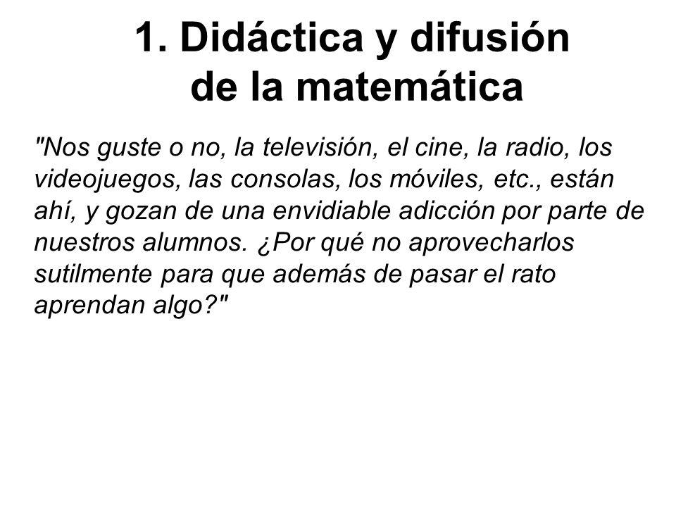 1. Didáctica y difusión de la matemática