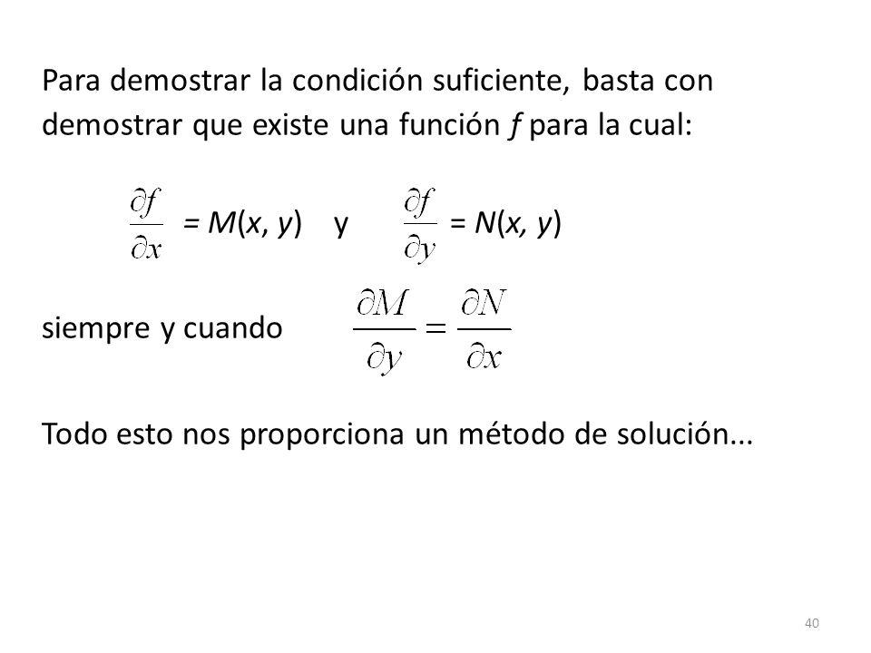 Para demostrar la condición suficiente, basta con demostrar que existe una función f para la cual: