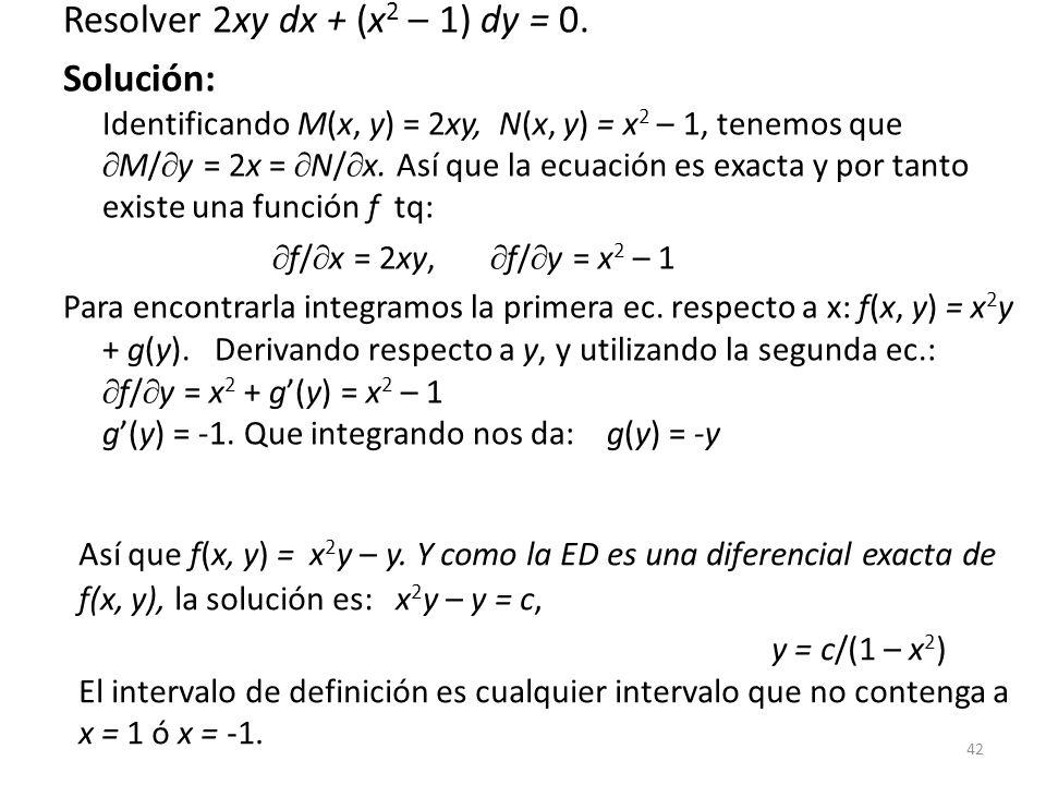 Resolver 2xy dx + (x2 – 1) dy = 0.