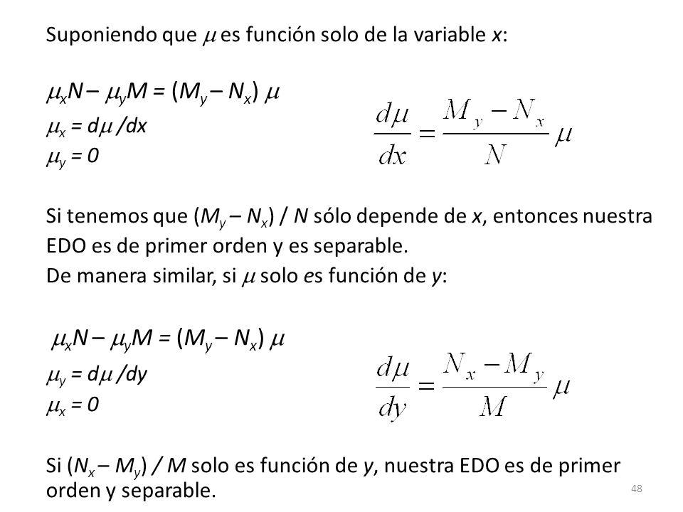 Suponiendo que  es función solo de la variable x: