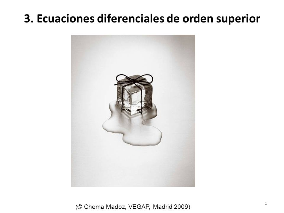 3. Ecuaciones diferenciales de orden superior