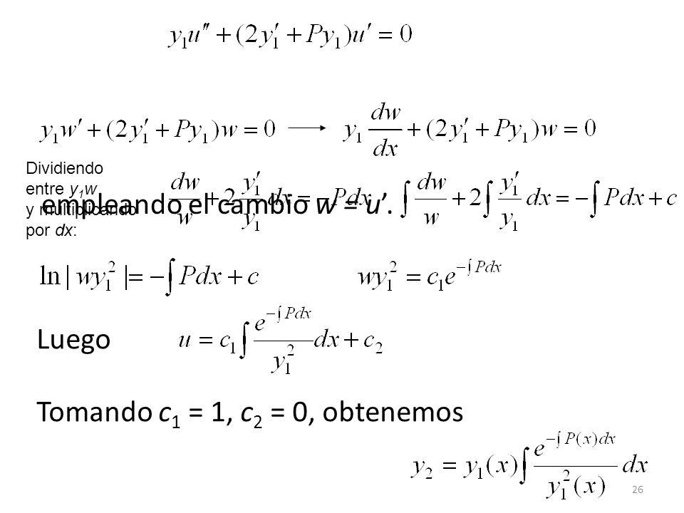 empleando el cambio w = u'.