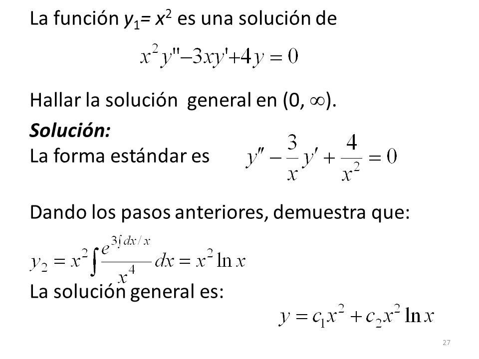 La función y1= x2 es una solución de