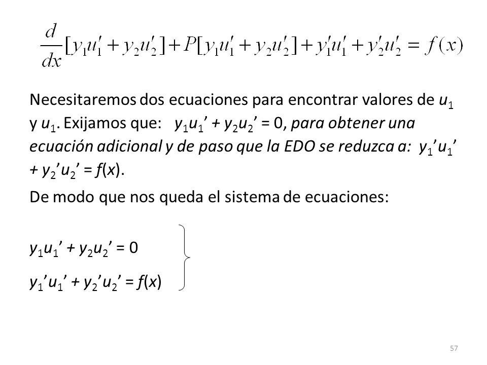 Necesitaremos dos ecuaciones para encontrar valores de u1 y u1