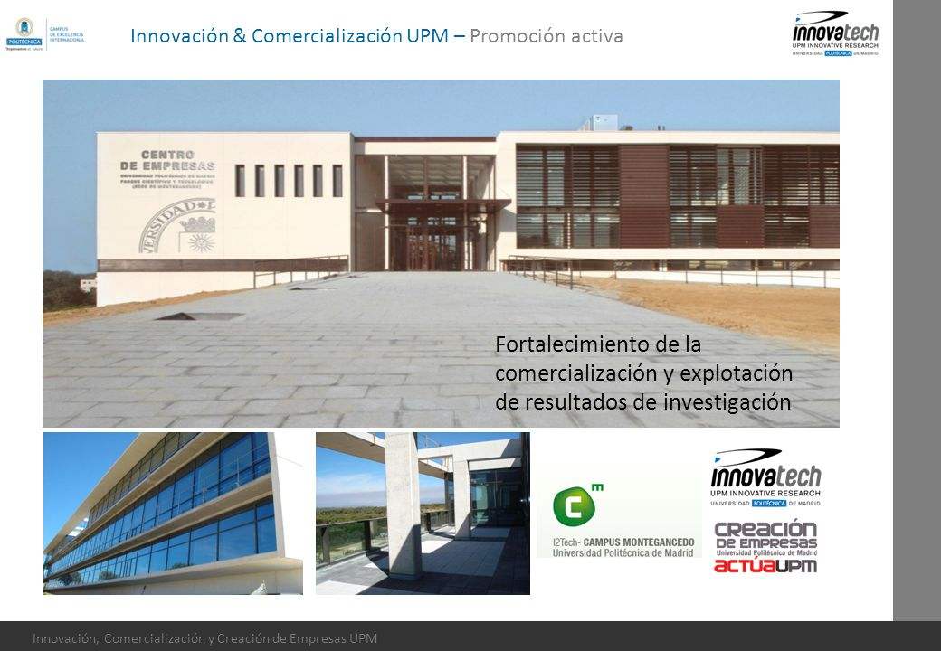 Innovación & Comercialización UPM – Promoción activa