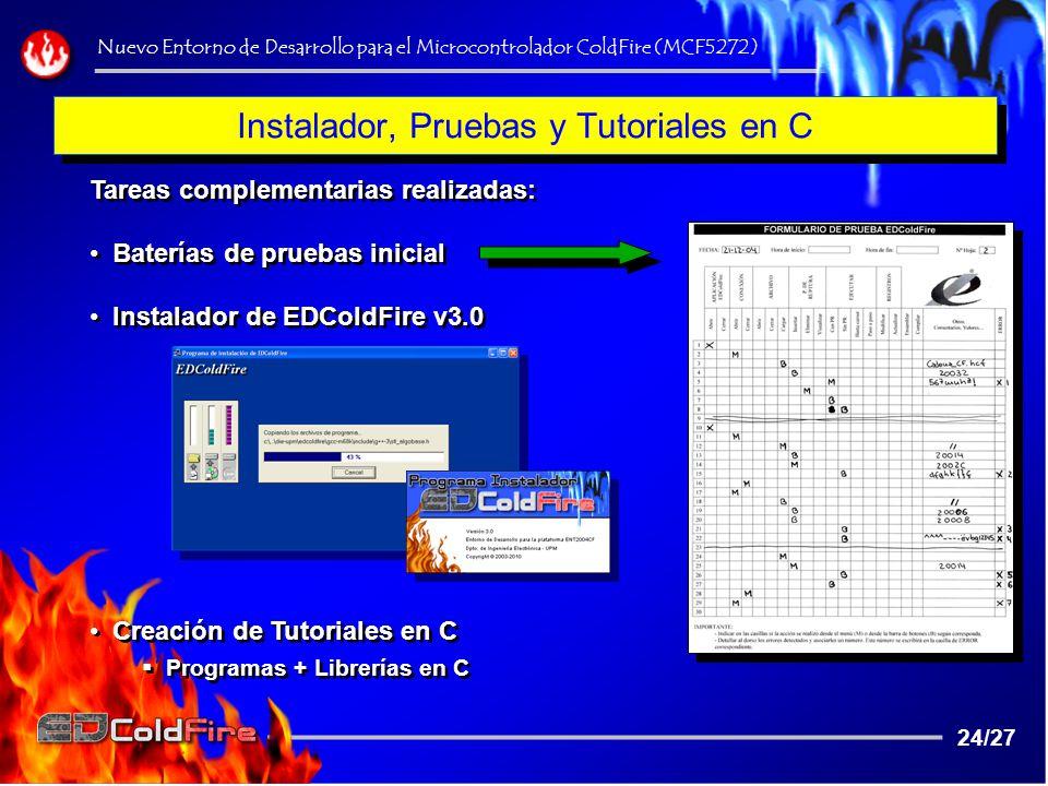 Instalador, Pruebas y Tutoriales en C