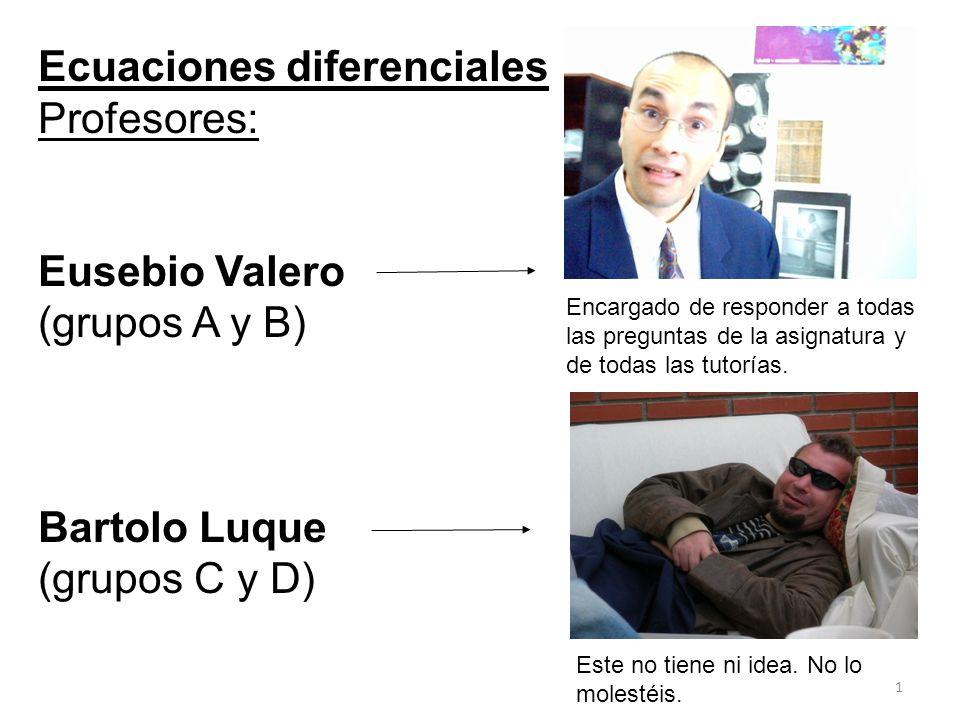 Ecuaciones diferenciales Profesores: