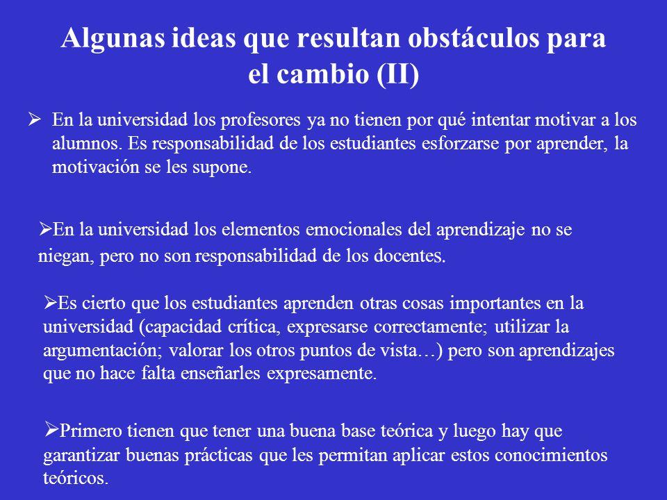 Algunas ideas que resultan obstáculos para el cambio (II)