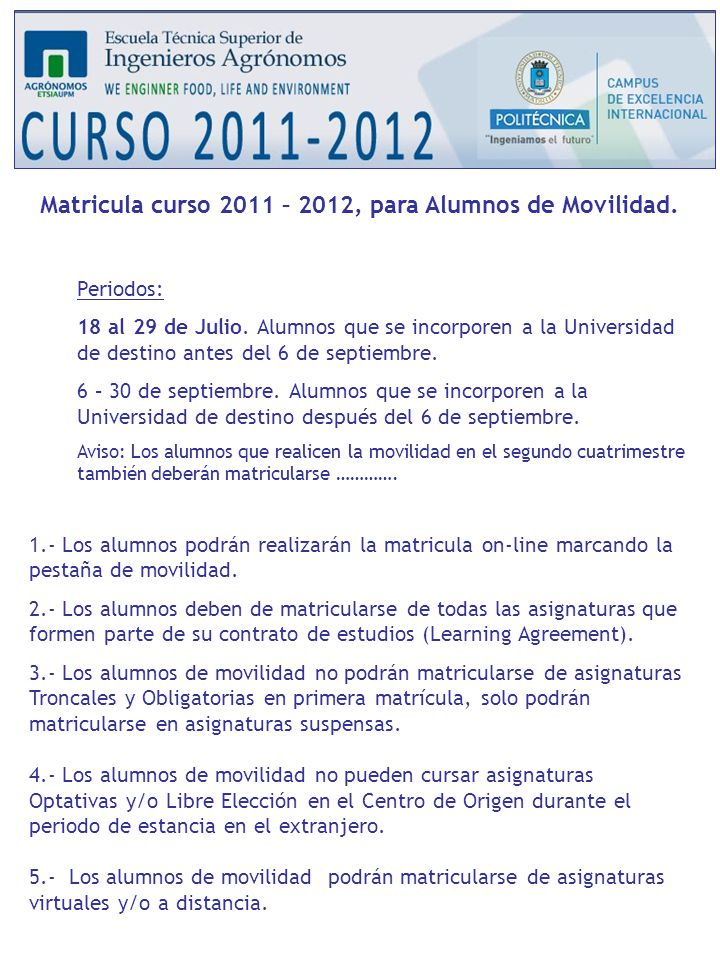 Matricula curso 2011 – 2012, para Alumnos de Movilidad.
