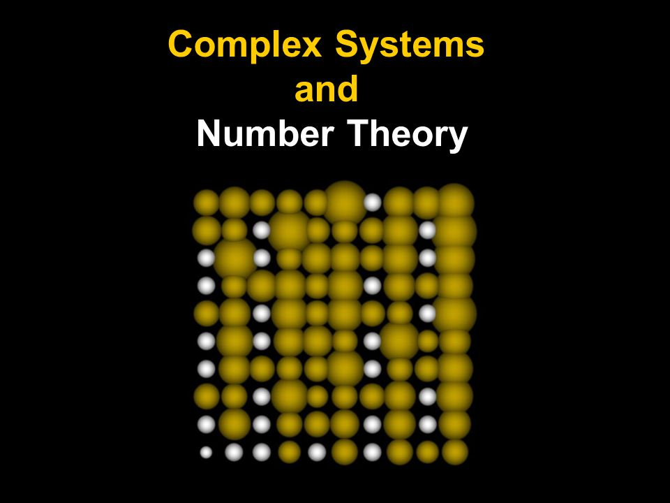 Complex Systems and Number Theory