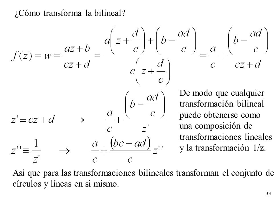 ¿Cómo transforma la bilineal