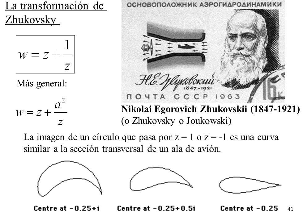 La transformación de Zhukovsky Más general:
