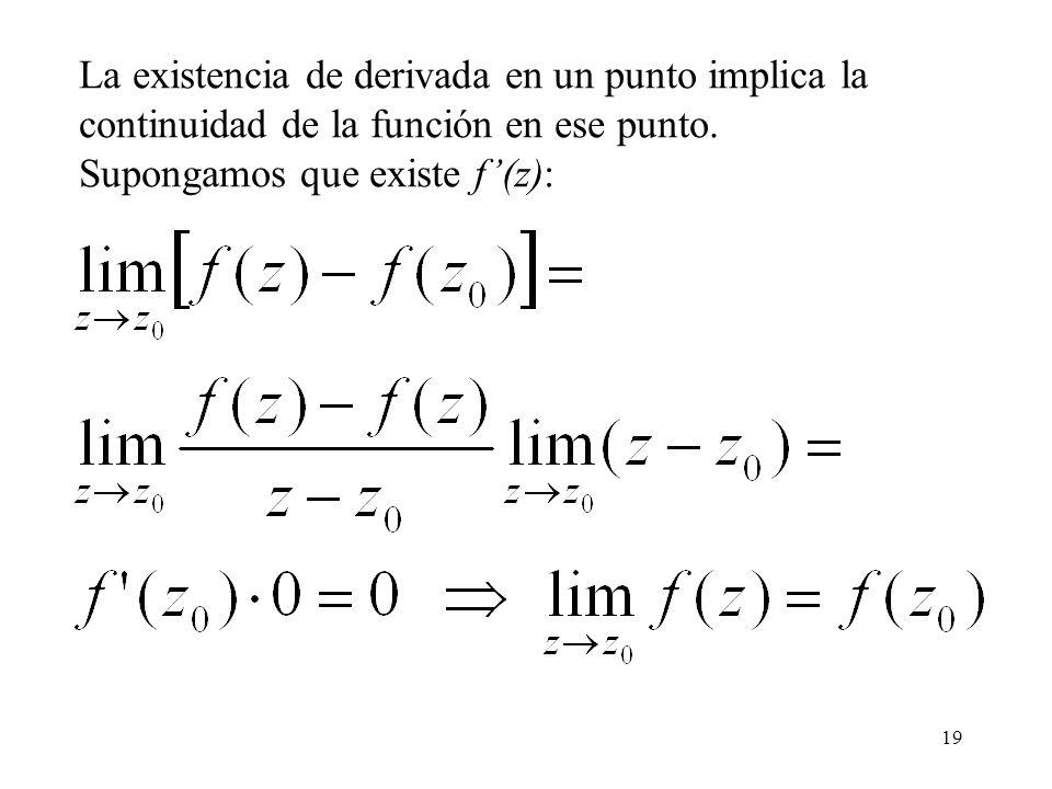 La existencia de derivada en un punto implica la