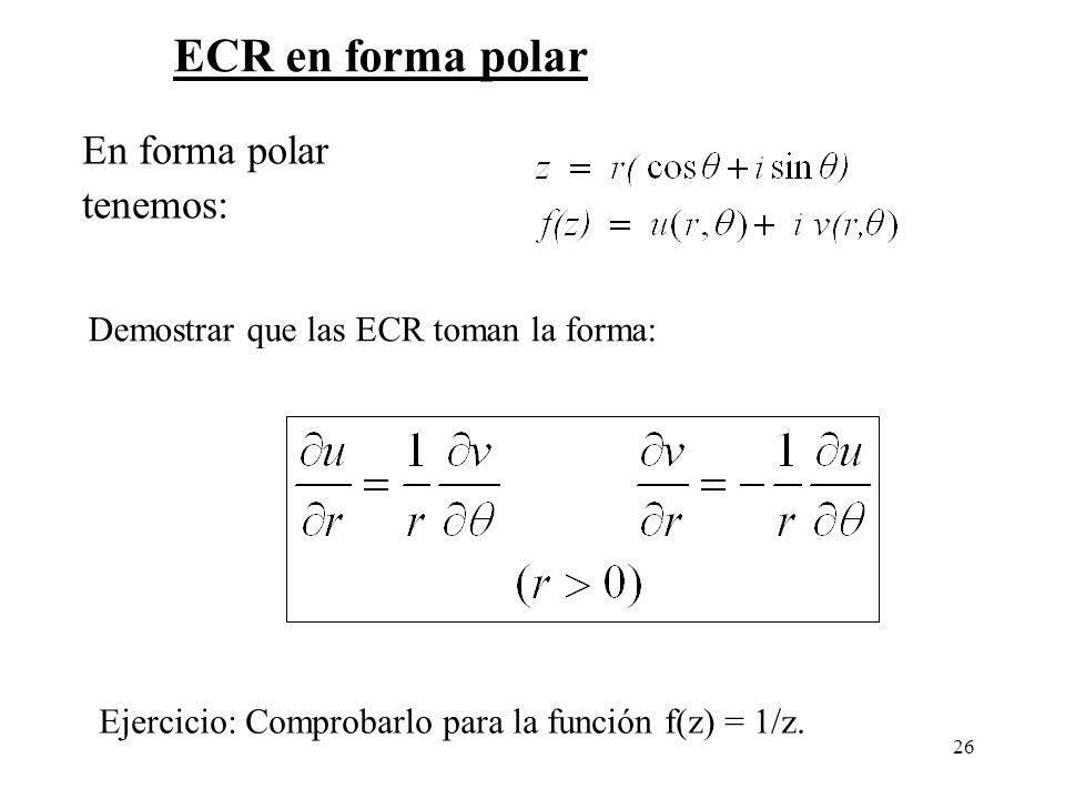 ECR en forma polar En forma polar tenemos: