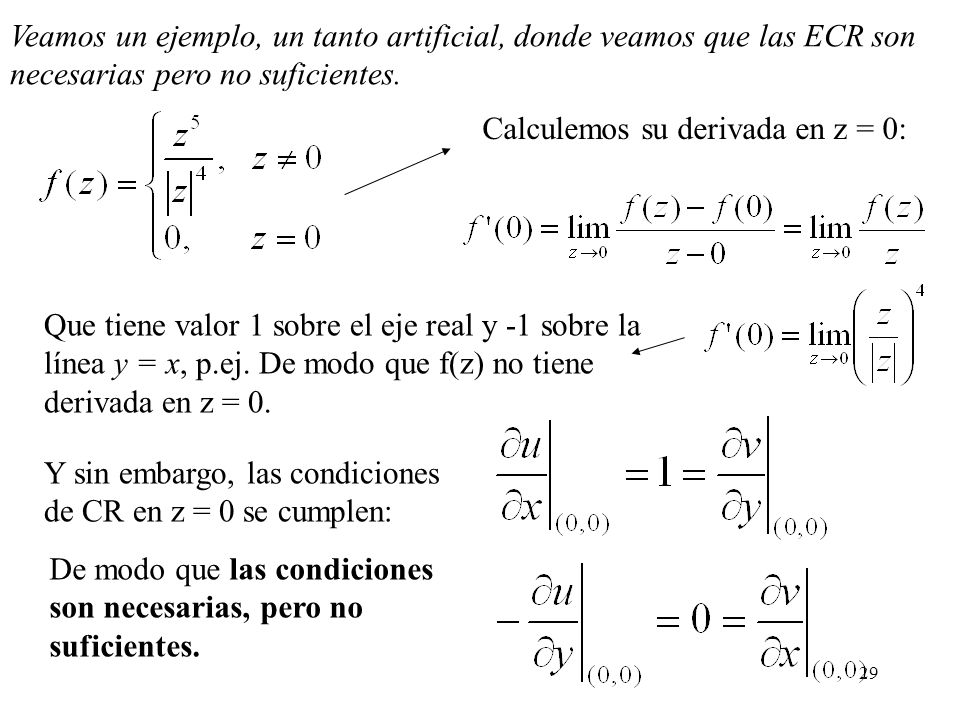 Veamos un ejemplo, un tanto artificial, donde veamos que las ECR son necesarias pero no suficientes.