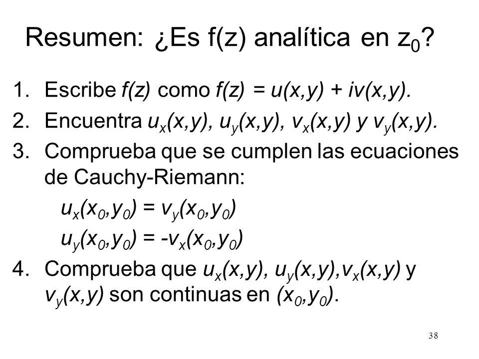 Resumen: ¿Es f(z) analítica en z0