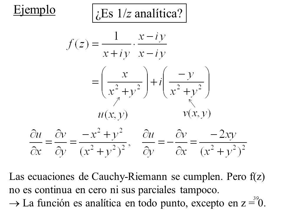 Ejemplo ¿Es 1/z analítica