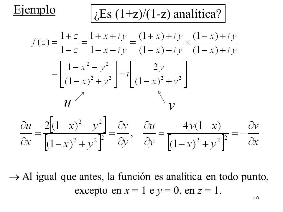 ¿Es (1+z)/(1-z) analítica
