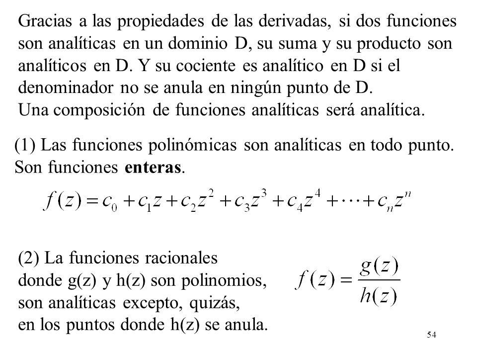 Gracias a las propiedades de las derivadas, si dos funciones