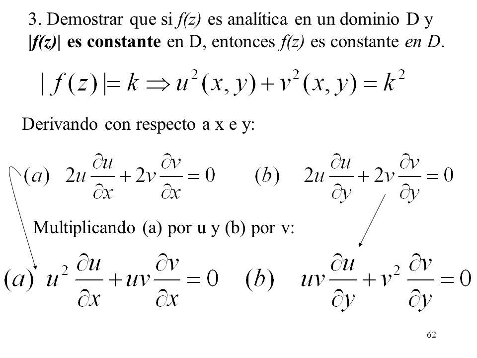 3. Demostrar que si f(z) es analítica en un dominio D y