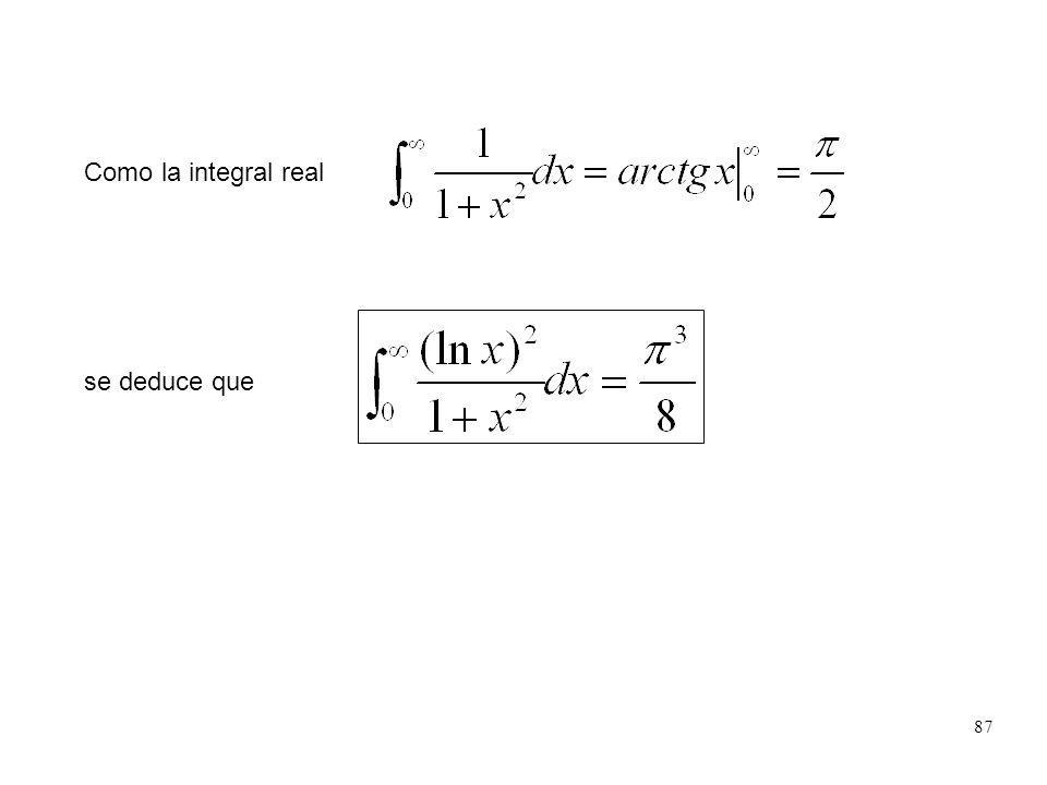 Como la integral real se deduce que