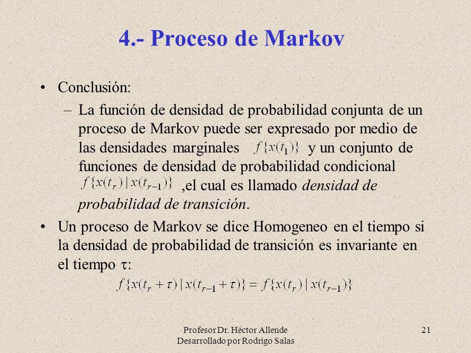 4.- Proceso de Markov Conclusión:
