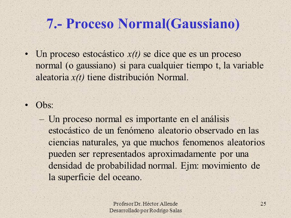 7.- Proceso Normal(Gaussiano)