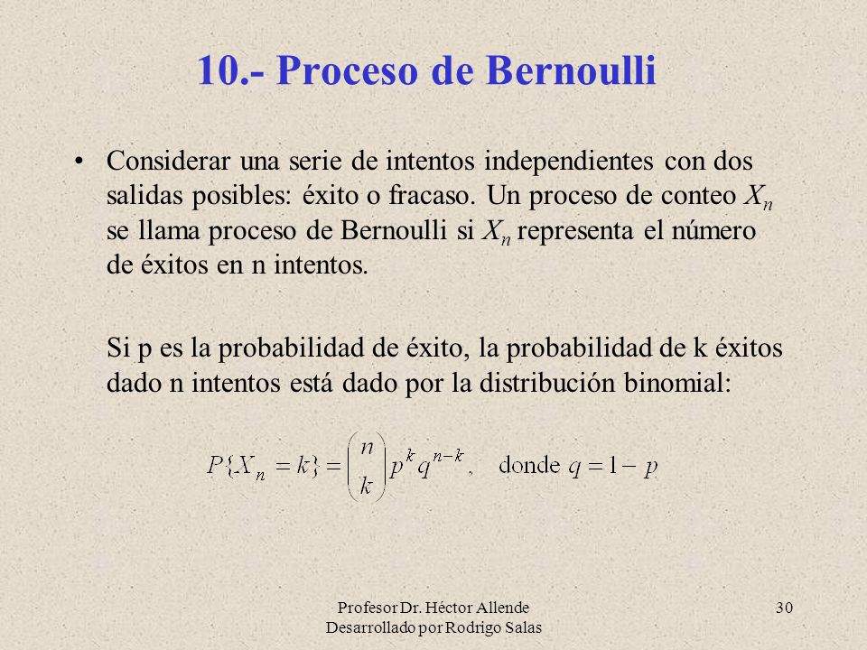 10.- Proceso de Bernoulli