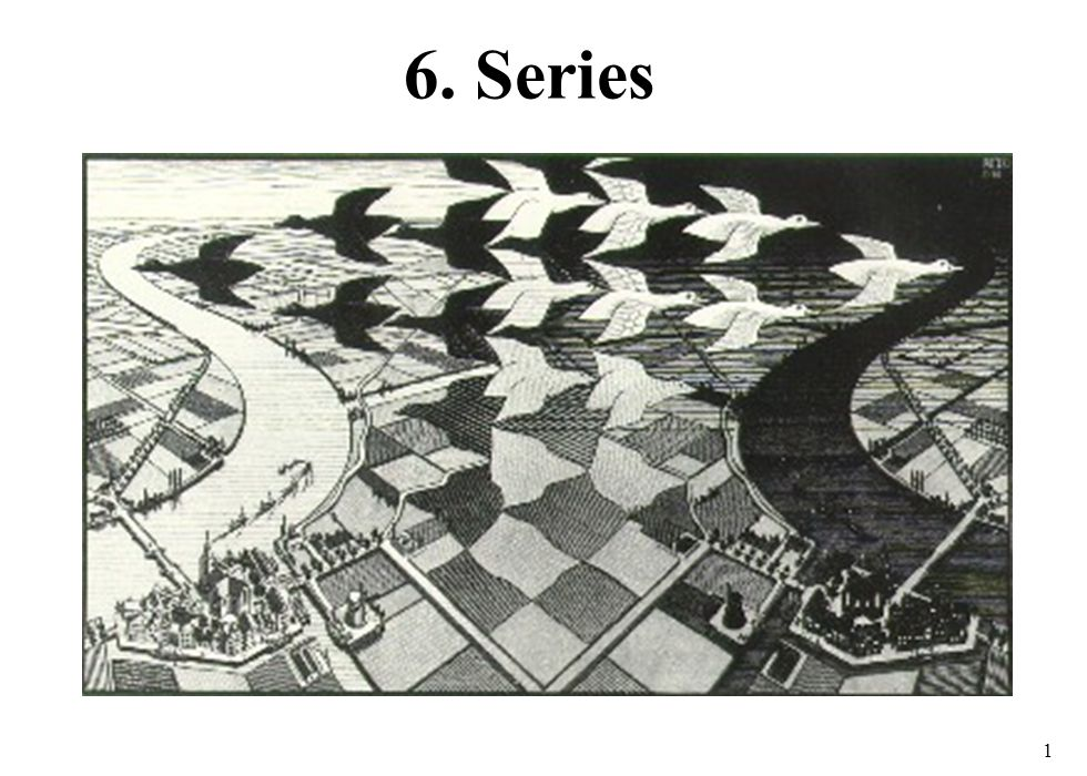 6. Series