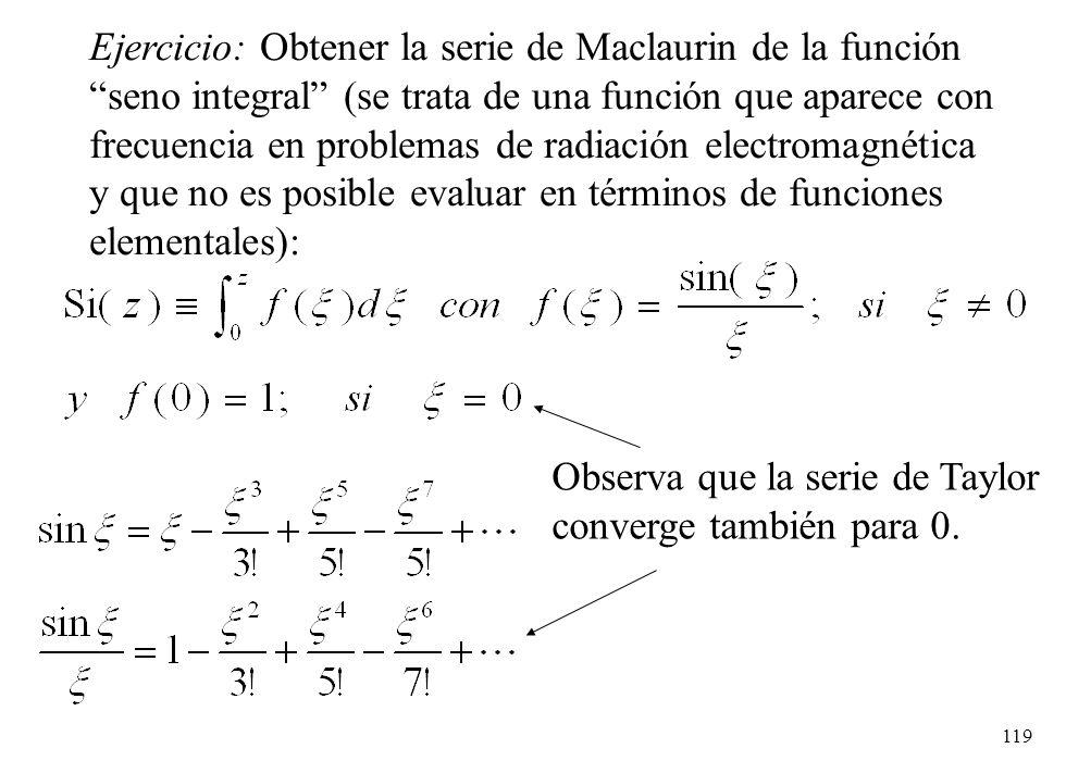 Ejercicio: Obtener la serie de Maclaurin de la función