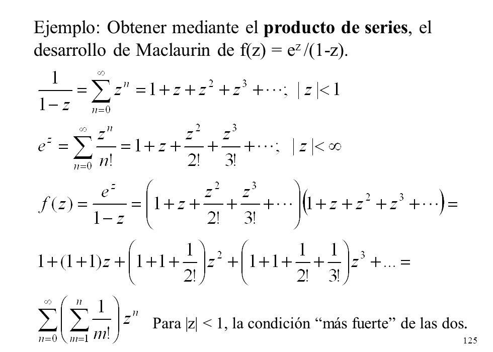 Ejemplo: Obtener mediante el producto de series, el