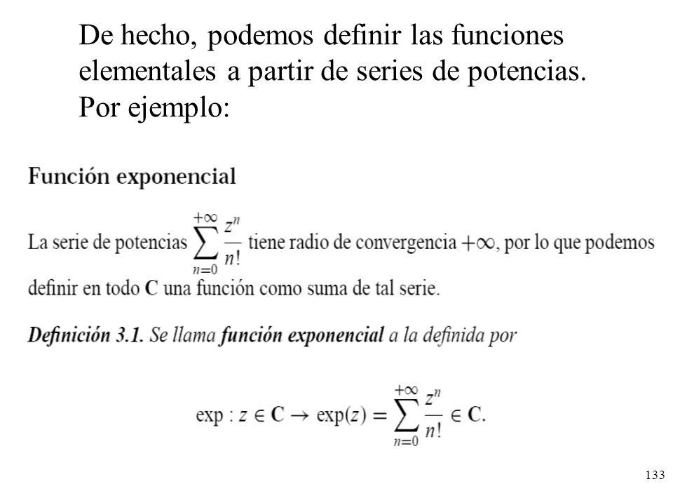 De hecho, podemos definir las funciones