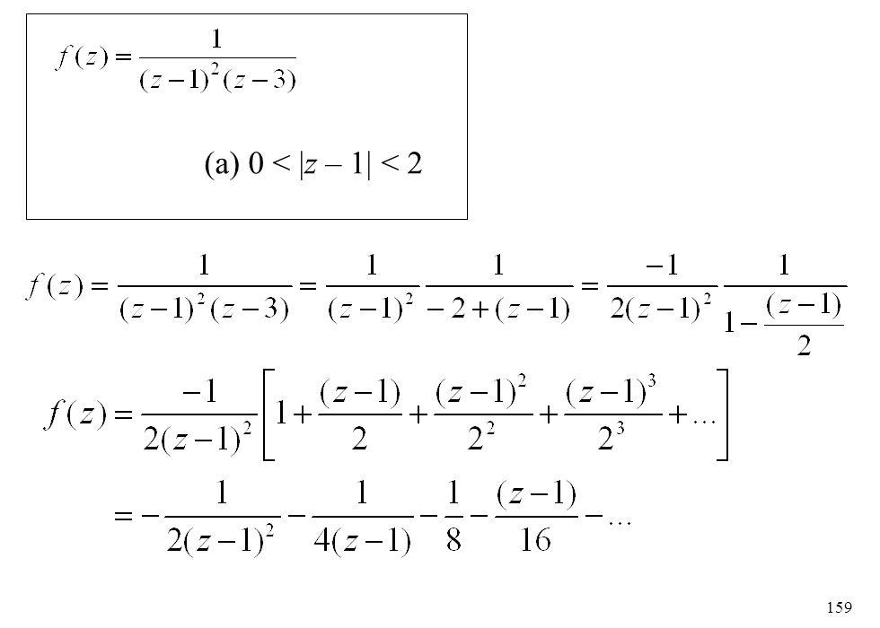 (a) 0 < |z – 1| < 2