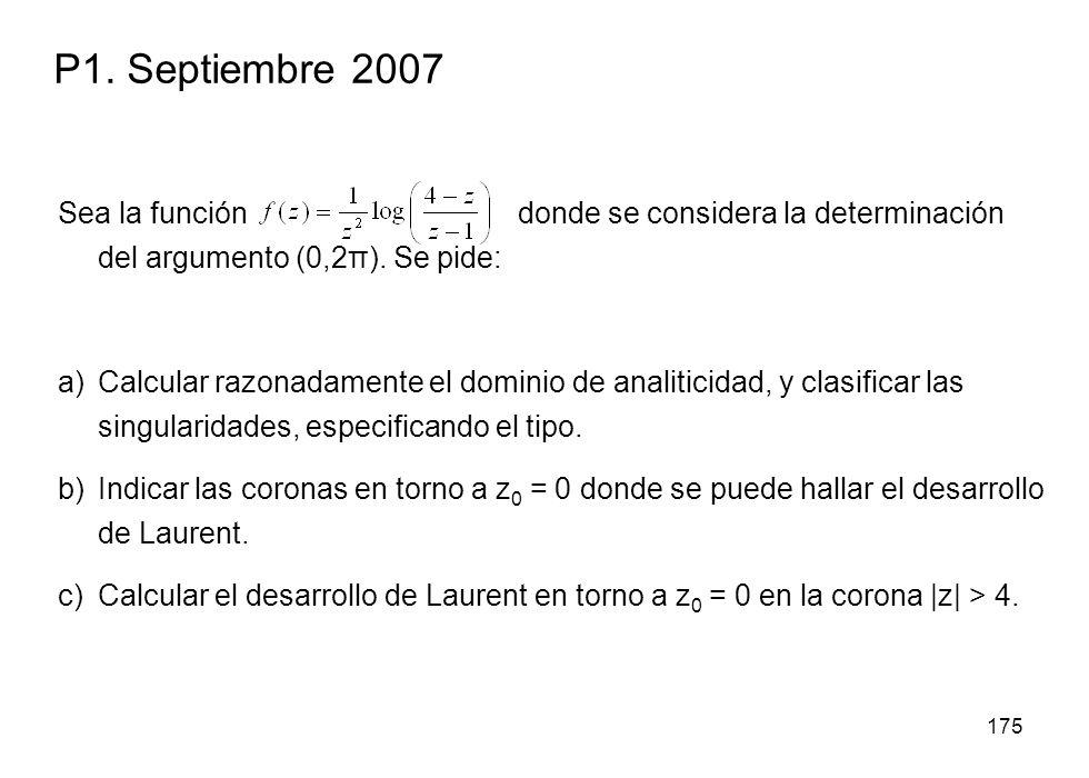 P1. Septiembre 2007 Sea la función donde se considera la determinación del argumento (0,2π). Se pide: