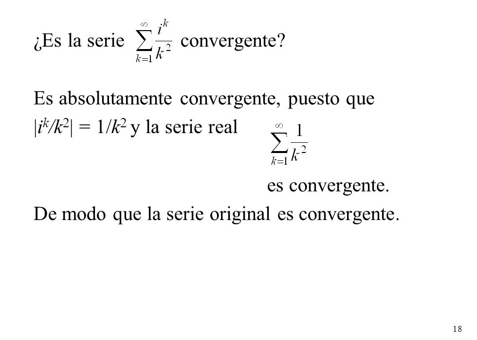 ¿Es la serie convergente
