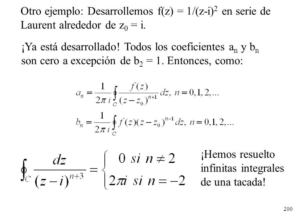 Otro ejemplo: Desarrollemos f(z) = 1/(z-i)2 en serie de