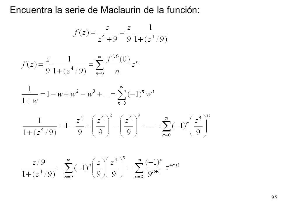 Encuentra la serie de Maclaurin de la función: