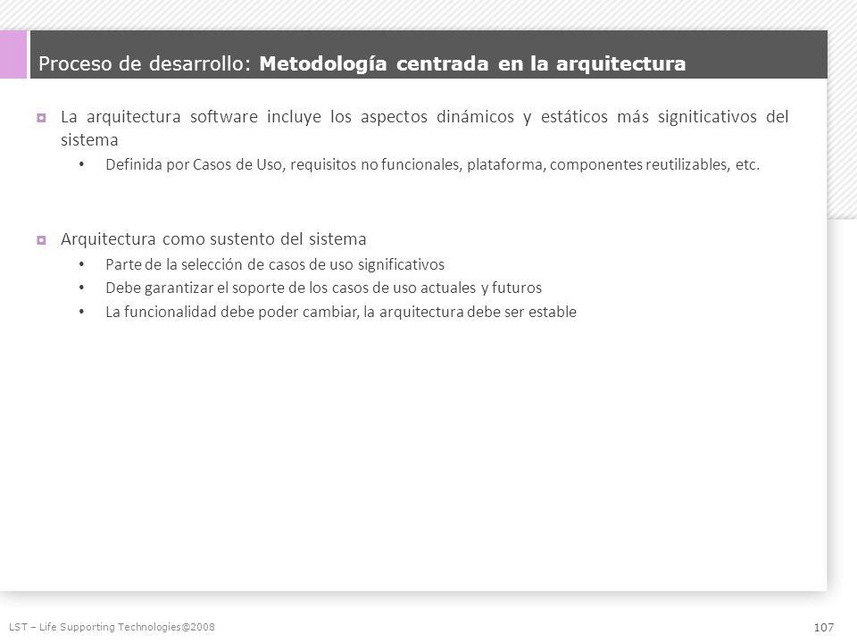 Proceso de desarrollo: Metodología centrada en la arquitectura