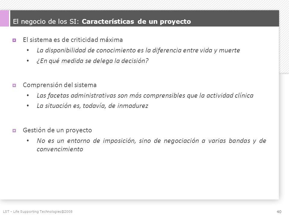 El negocio de los SI: Características de un proyecto