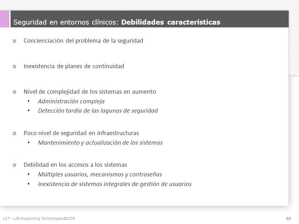 Seguridad en entornos clínicos: Debilidades características