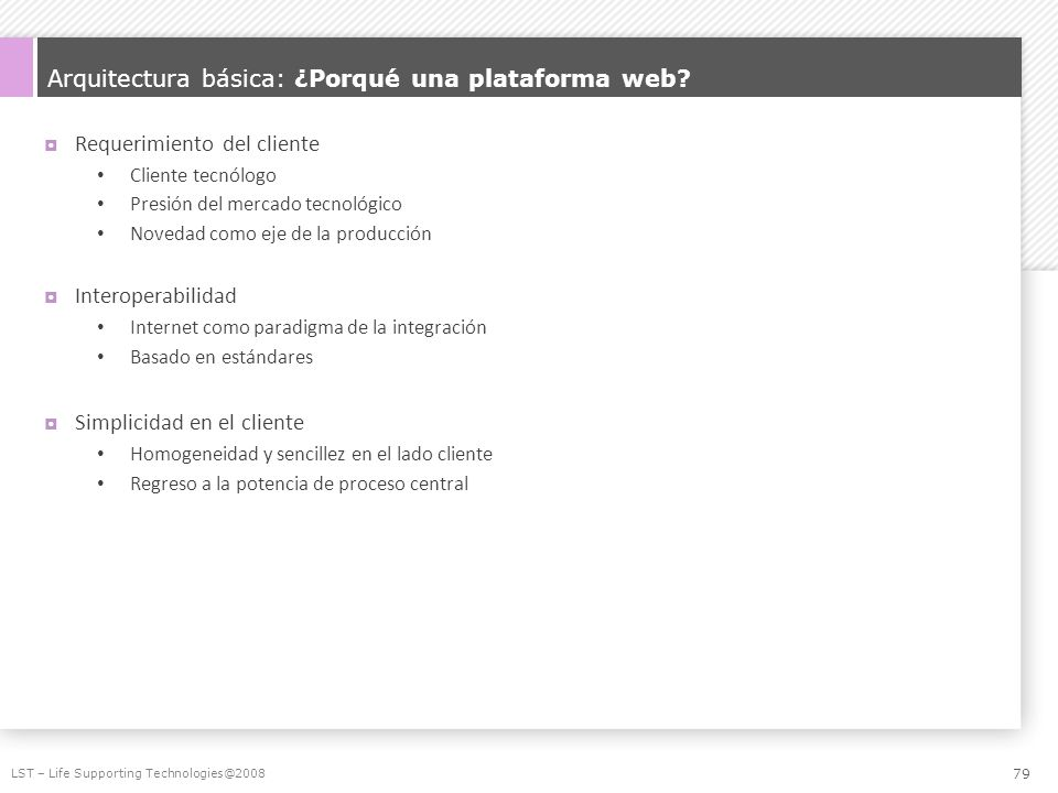 Arquitectura básica: ¿Porqué una plataforma web