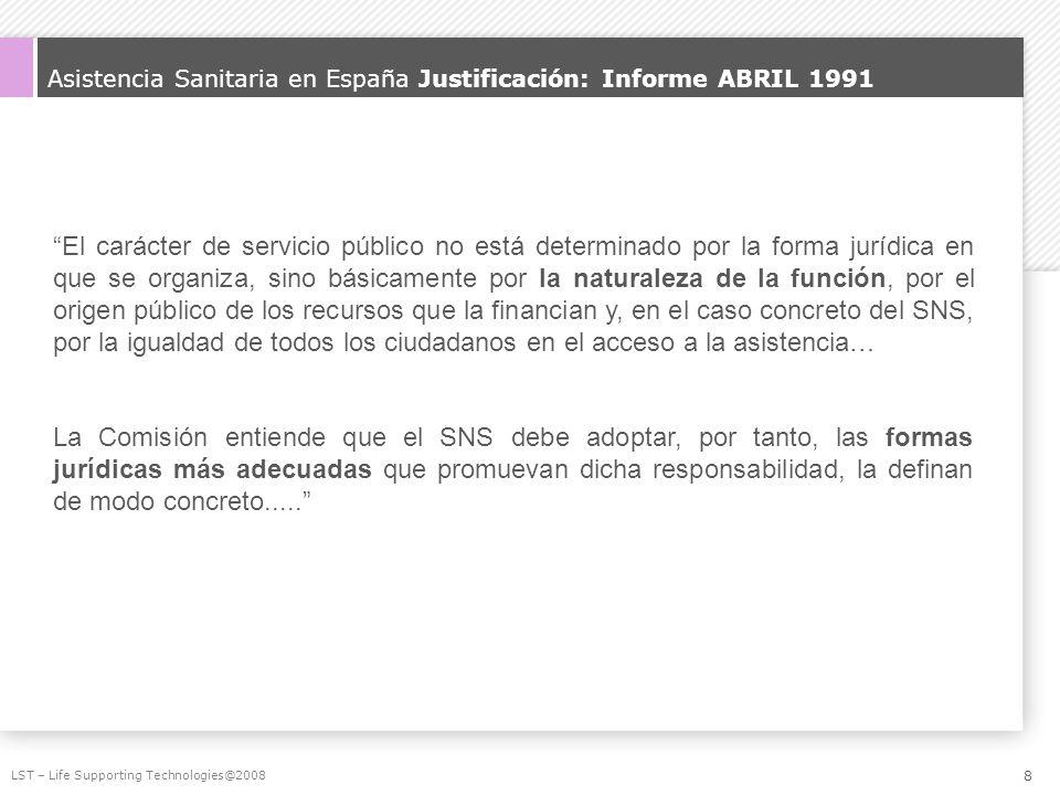 Asistencia Sanitaria en España Justificación: Informe ABRIL 1991