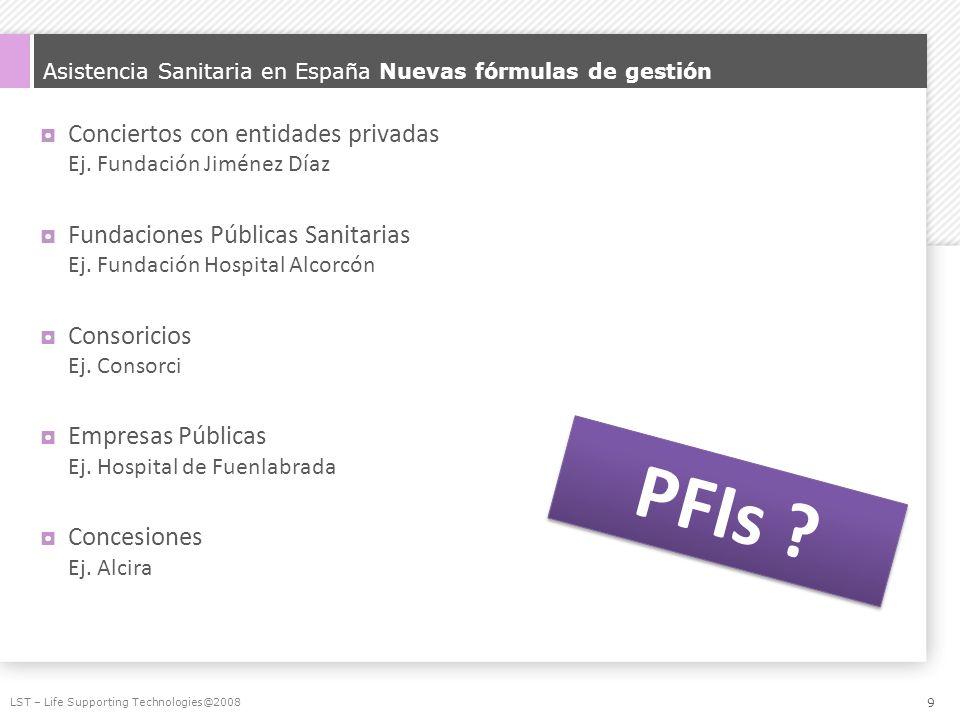 Asistencia Sanitaria en España Nuevas fórmulas de gestión
