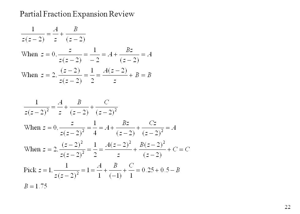 Partial Fraction Expansion Review
